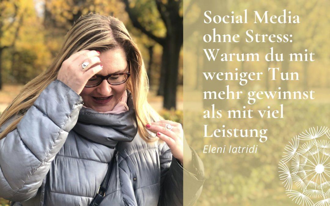 Social Media ohne Stress: Warum du mit weniger Tun mehr gewinnst als mit viel Leistung