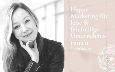 Meine Pinterest Lovestory oder Happy Marketing für leise & feinfühlige Unternehmerinnen